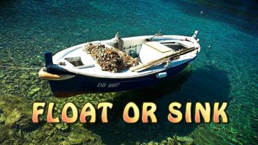 FLOAT OR SINK?