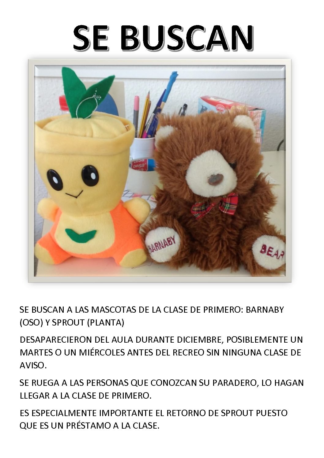 SE BUSCAN: BARNABY Y SPROUT
